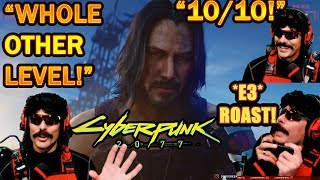 DrDisrespect's IMPRESSED By Cyberpunk 2077 E3 Trailer! + Mobile Gamers & E3 ROAST! (HILARIOUS!)