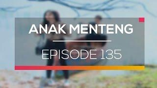 Anak Menteng - Episode 135