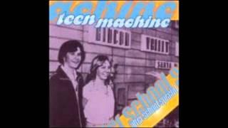 Teen Machine - I m Gonna Steal Your Girlfriend