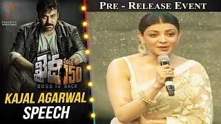 Actress Kajal Aggarwal Speech  Khaidi No 150 Pre Release Event  Megastar Chiranjeevi