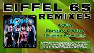 AQUA - Freaky Friday (Eiffel 65 Radio Mix)