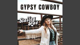 Bailey Rae Gypsy Cowboy
