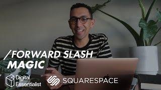 Forward Slash Magic