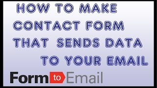 How to Make a Custom Contact Form that Submits & Sends to Email for Website FREE. Adding Form Email