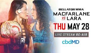 Re-Air | Bellator 201: MacFarlane vs. Lara