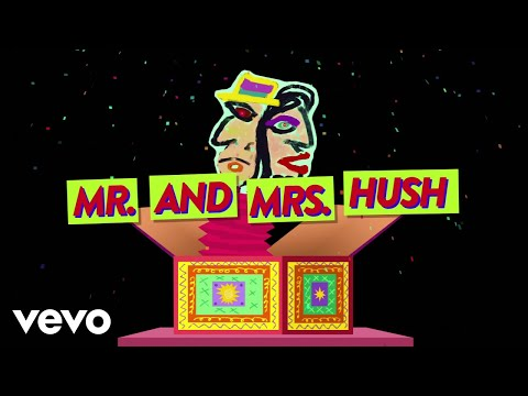 Mr. & Mrs. Hush (Lyric Video) [Feat. The Imposters]