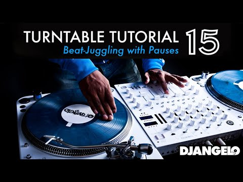 Turntable Tutorial 15 – BEAT JUGGLING (With Pauses)