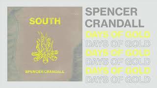 Spencer Crandall Days Of Gold