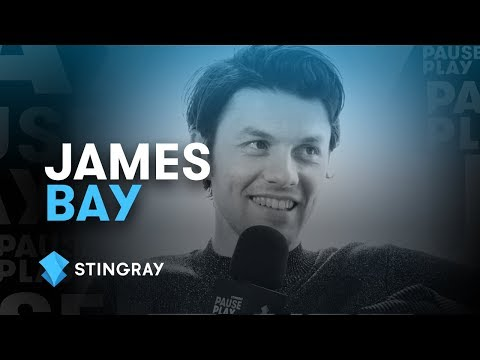 James Bay Interview | Stingray PausePlay