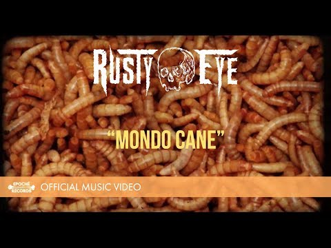 "Rusty Eye ""Mondo Cane"" Music Video"