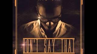 Ayo Jay   Dont Say That (TGIF Riddim) [Lyrics In Description]