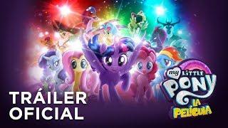 My Little Pony La Película  Trailer Oficial