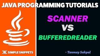 Taking Input from Users in Java Programming   Scanner vs BufferedReader