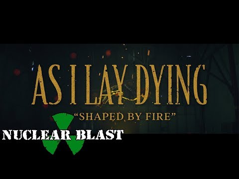 AS I LAY DYING - Shaped By Fire (OFFICIAL MUSIC VIDEO)