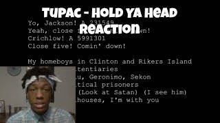 2pac - Hold Ya Head Reaction