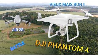 DJI PHANTOM 4 , Vieux mais bon ! + battle avec AIR 2S