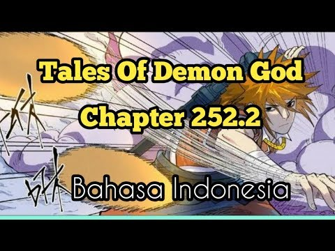 Tales Of Demon God Chapter 252.2 Bahasa indonesia
