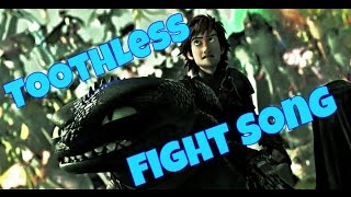 Httyd Toothless Tribute | Fight Song