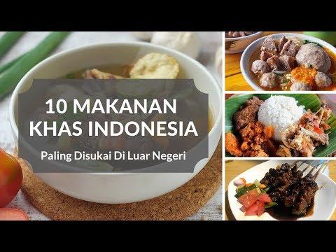 Balasan Dari 10 Makanan Khas Indonesia Yang Paling Disukai Di Luar