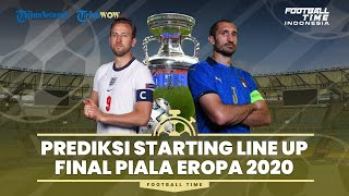 Football Time: Preview dan Prediksi Starting Line Up Final Piala Eropa, Italia vs Inggris
