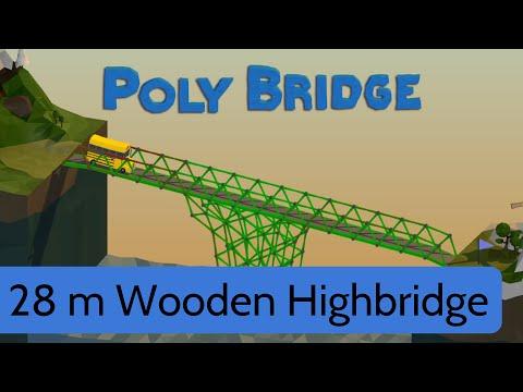Poly Bridge - Level 11 - 28m wooden highbridge