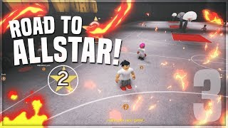 ROAD TO ALLSTAR EPISODE 3!