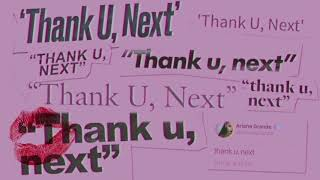 Ariana Grande   Thank U, Next (clean)