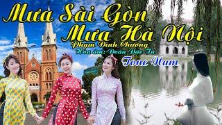 karaoke Mưa Sài Gòn Mưa Hà Nội_ Giọng Nam_ Sáng Tác Phạm Đình Chương_ Hòa âm Đoàn Đức Tú