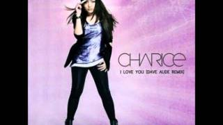 Charice - I love you DAVE AUDE REMIX