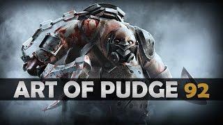 Dota 2 - The Art of Pudge - EP. 92