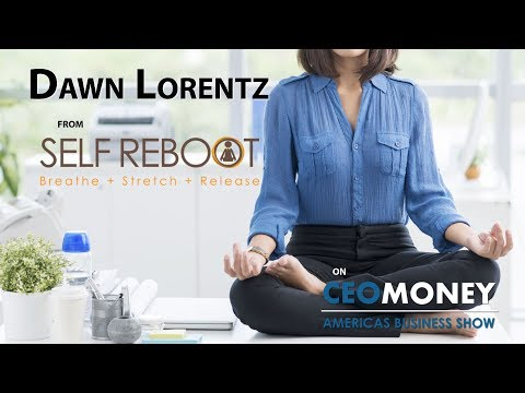 Dawn Lorentz walks us through a 5 minute exercise to reboot your day