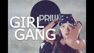 GIRL GANG   CIARA Ft. KELLY ROWLAND | CHOREOGRAPHED BY PIINELOPE | PRIW STUDIO