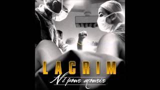 Lacrim - 05 - D'où je viens tu connais [Né pour mourir]
