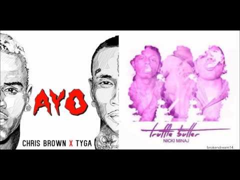 Ayo Truffle Butter - Nicki Minaj, Chris Brown & Tyga
