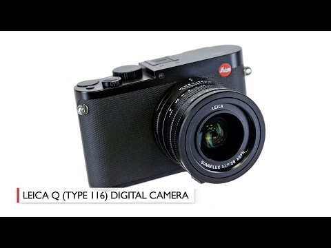 Leica Q (Typ 116): Hands-On Review