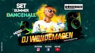 Dancehall Set Summer 2K19 Vol. 3 (Mixed By Dj Wondemagen)
