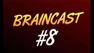 Braincast #8   Анонс Открытия Сервера RUST