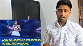 Ayu Ting Ting [AI DEL HAI MUSKHIL] - REACTION