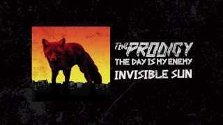 The Prodigy - Invisible Sun