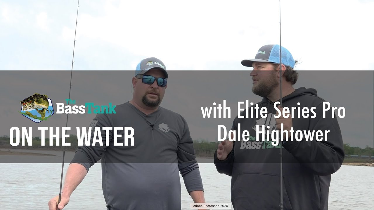 The Bass Tank with Elite Series Pro Dale Hightower