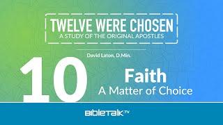 Faith: A Matter of Choice