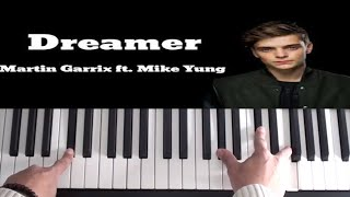 Martin Garrix feat. Mike Yung - Dreamer - Piano Tutorial