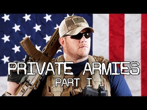 Private Armies 1: Blackwater