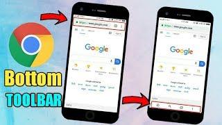 Enable Bottom Toolbar In Google Chrome Browser New Trick 2019 | Chrome Browser Secret Trick