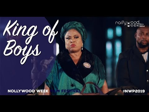 KING OF BOYS bande annonce - Sélection Officielle Nollywood Week 2019