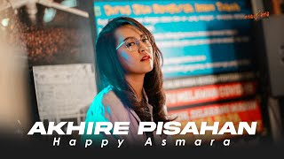 HAPPY ASMARA - AKHIRE PISAHAN (Official Music Video)   Tresnoku Wes Ilang Kabur Koyo Layangan