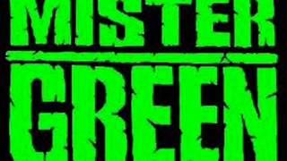 Mtsvane Otaxi - Mister Green
