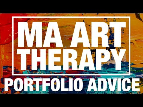 Portfolio Advice: MA Art Therapy
