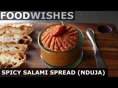Spicy Salami Spread (Nduja) – Food Wishes