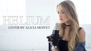 Sia - Helium | Fifty Shades Darker ( Cover by Alicia Moffet )